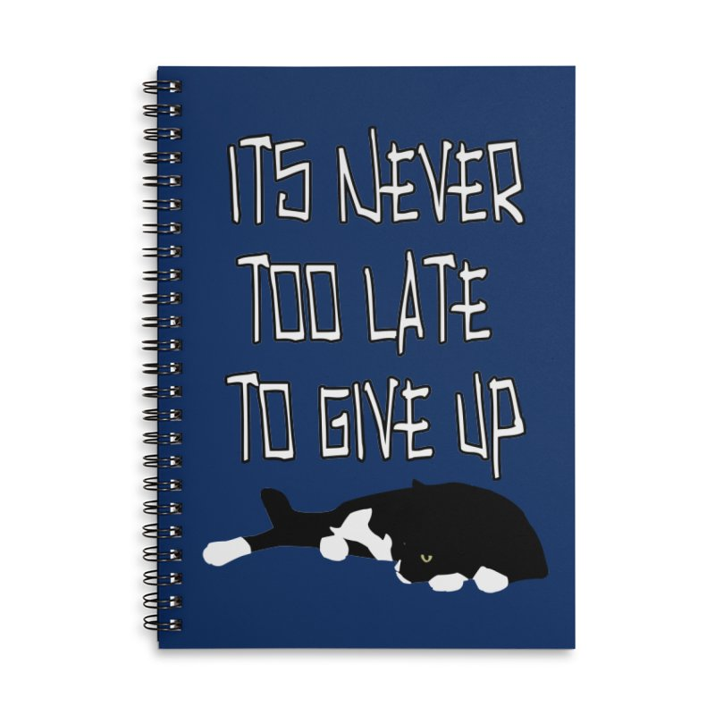 Never Too Late Accessories Notebook by Stonestreet Designs