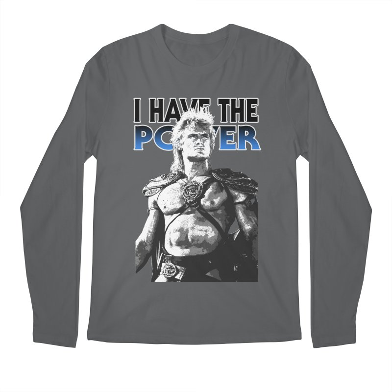 I Have the Power Men's Longsleeve T-Shirt by Stonestreet Designs
