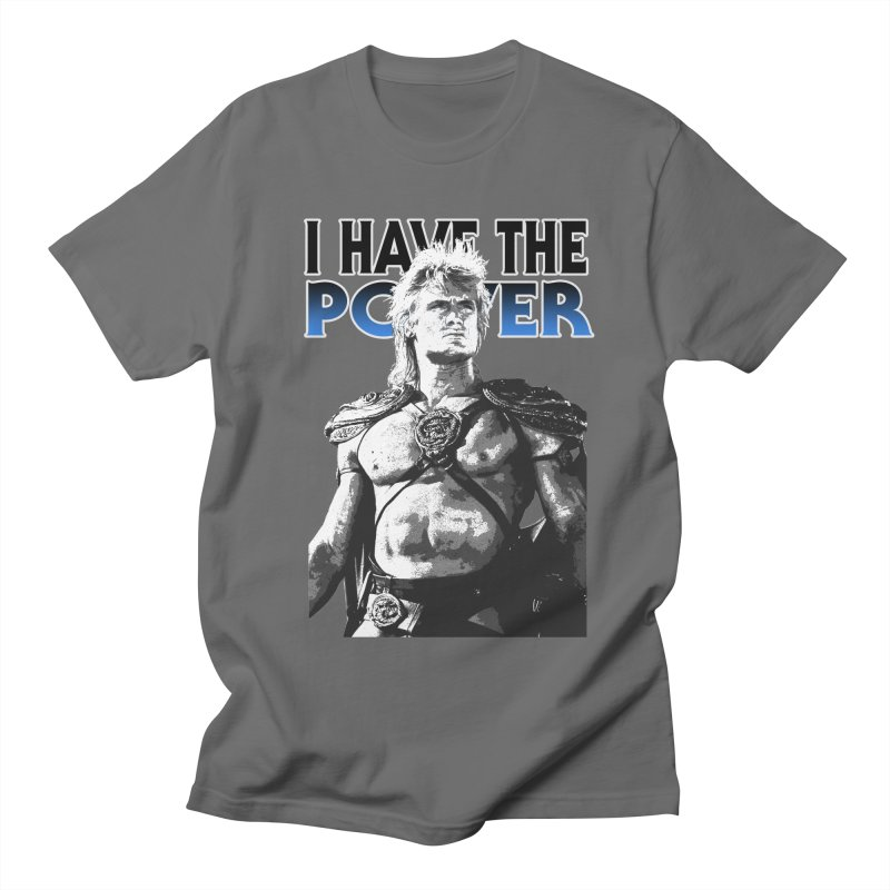 I Have the Power Men's T-Shirt by Stonestreet Designs