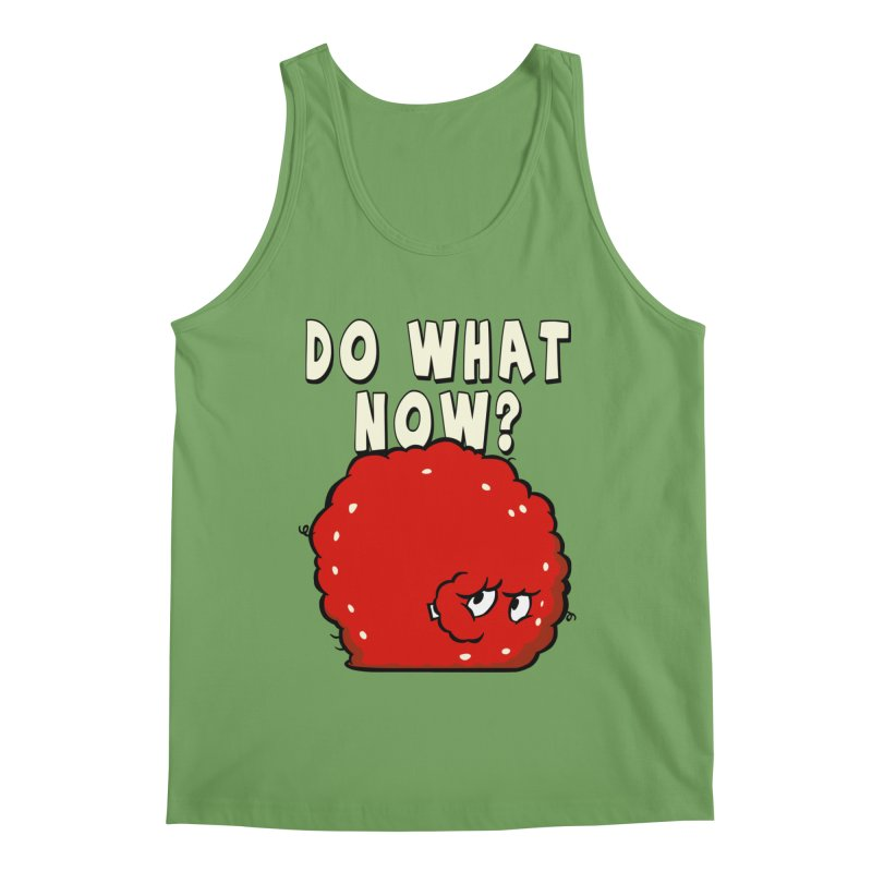 Do What Now Men's Tank by Stonestreet Designs