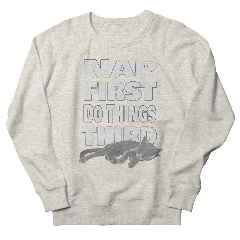 Nap First Women's Sweatshirt by Stonestreet Designs