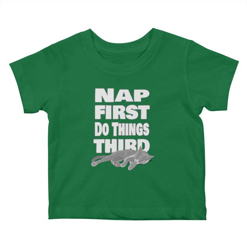 Nap First Kids Baby T-Shirt by Stonestreet Designs