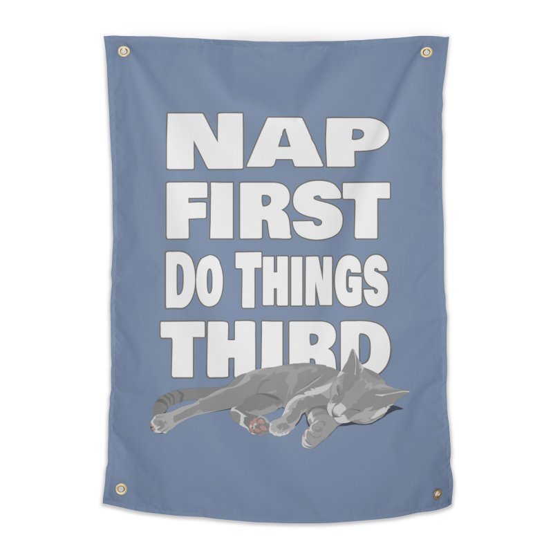 Nap First Home Tapestry by Stonestreet Designs