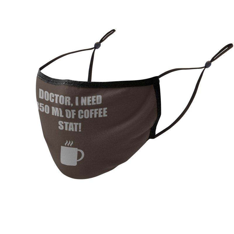 Coffee Stat Accessories Face Mask by Stonestreet Designs