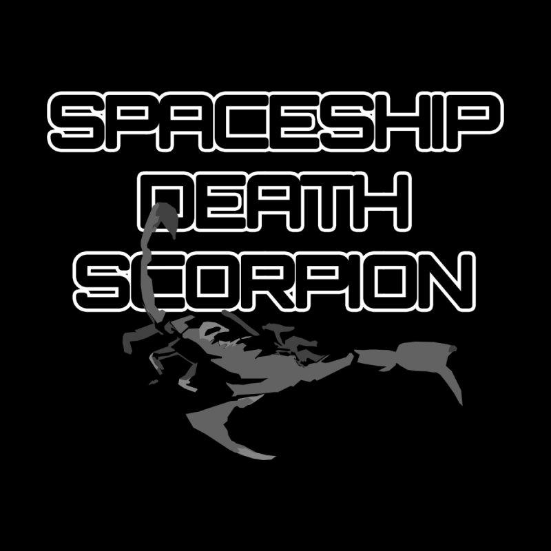 Spaceship Death Scorpion   by stonestreet's Artist Shop