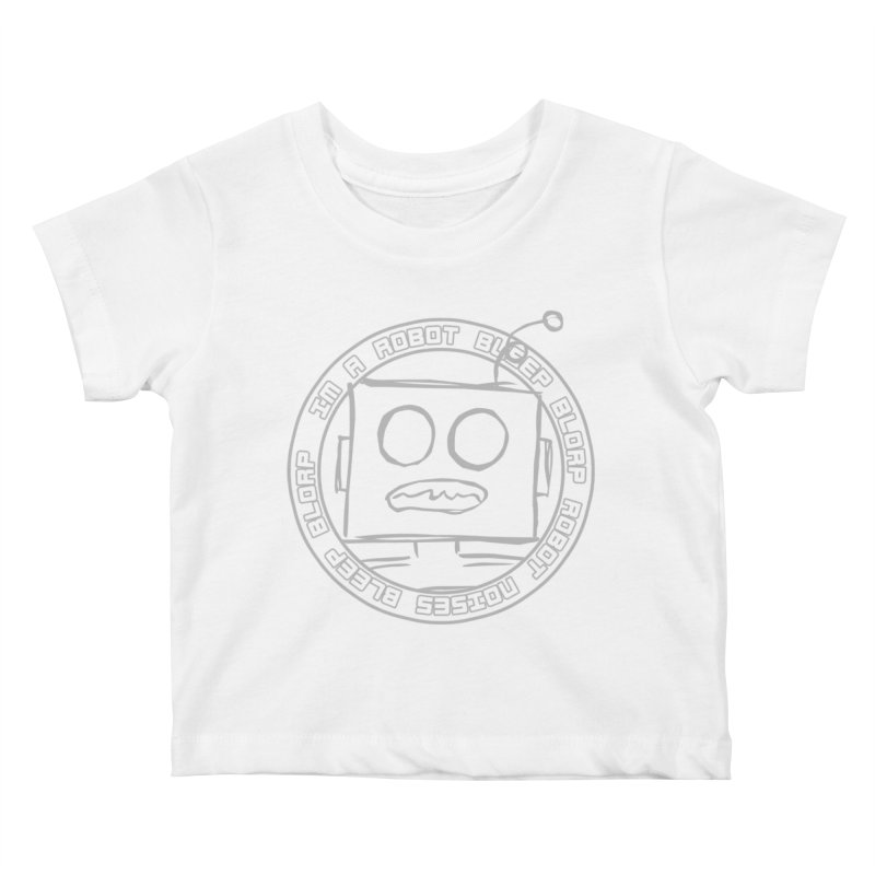 Robot Noises Kids Baby T-Shirt by stonestreet's Artist Shop