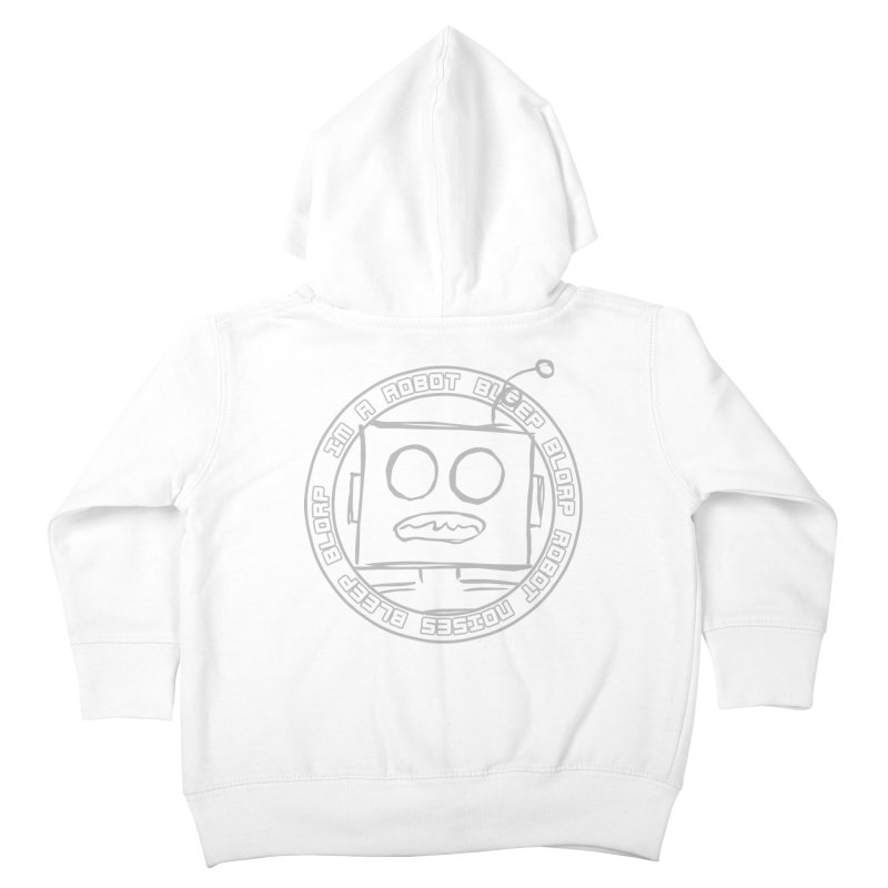 Robot Noises Kids Toddler Zip-Up Hoody by stonestreet's Artist Shop