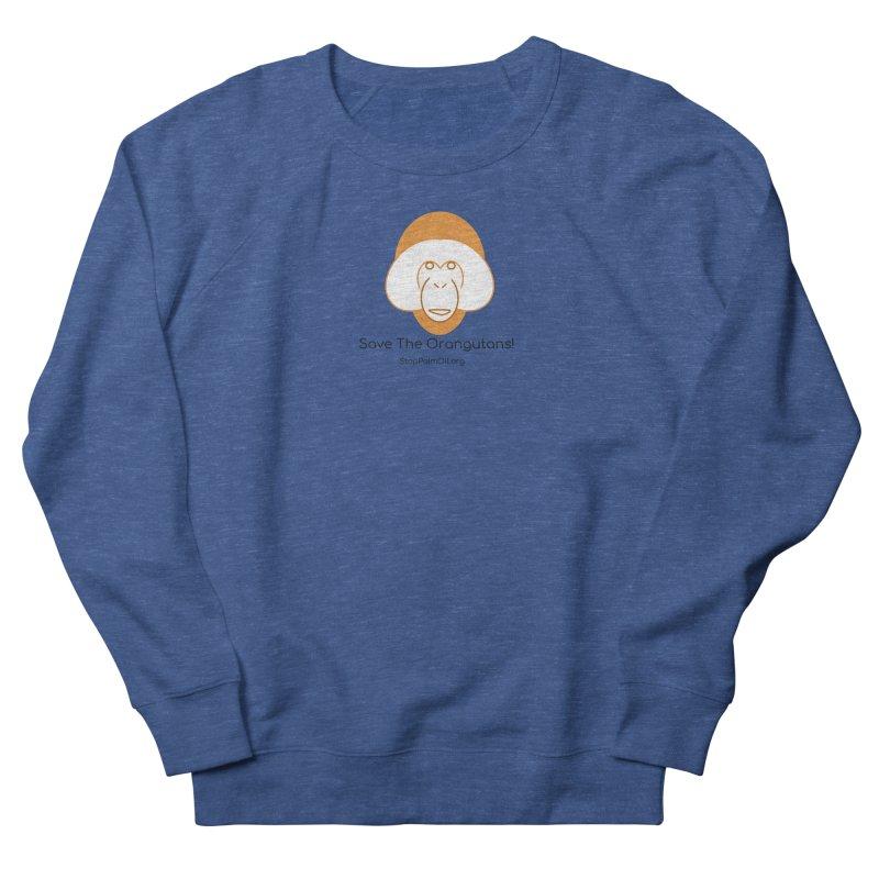 Orangutan shirt Men's French Terry Sweatshirt by Stop Palm Oil!