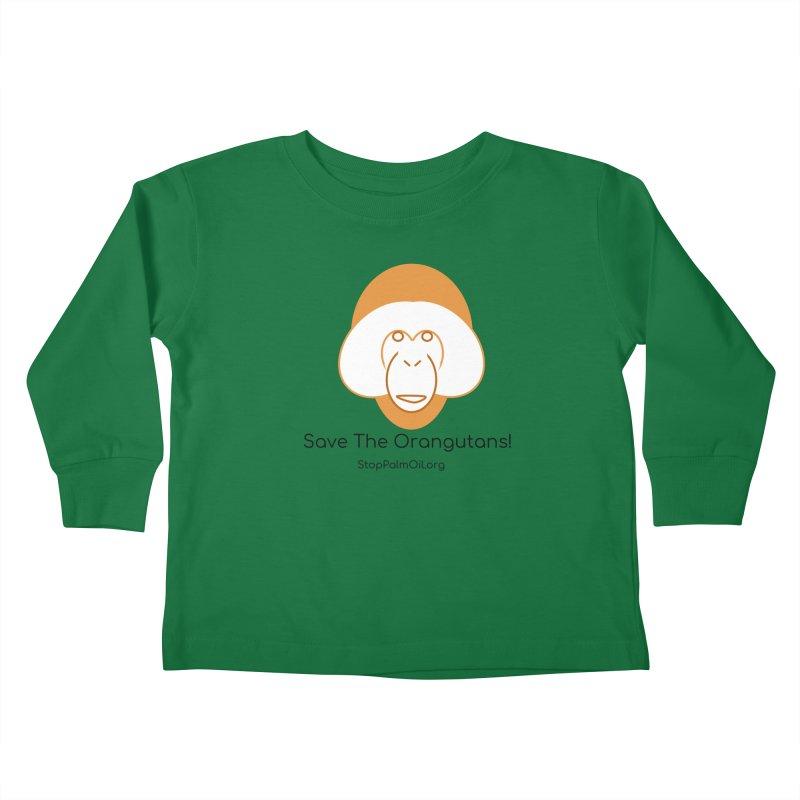 Orangutan shirt Kids Toddler Longsleeve T-Shirt by Stop Palm Oil!