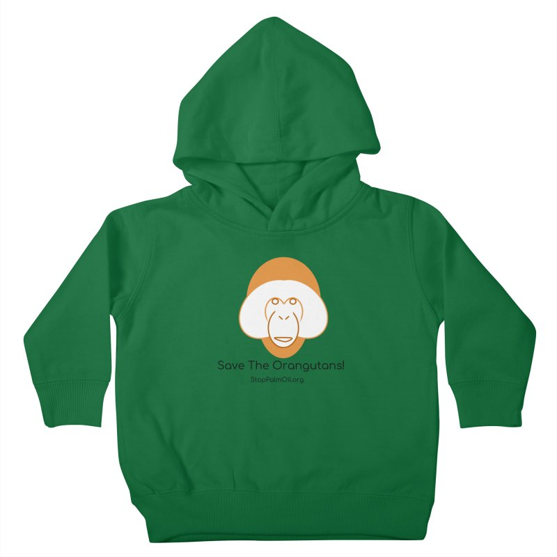 Orangutan shirt Kids Toddler Pullover Hoody by Stop Palm Oil!