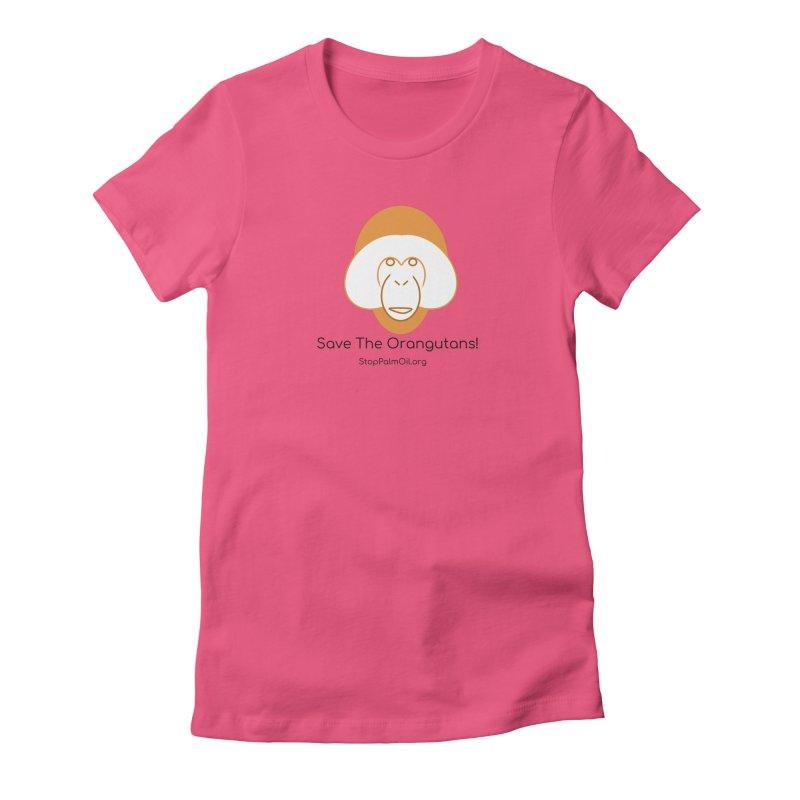Orangutan shirt Women's Fitted T-Shirt by Stop Palm Oil!
