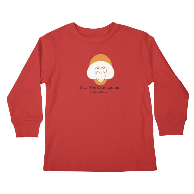 Orangutan shirt Kids Longsleeve T-Shirt by Stop Palm Oil!