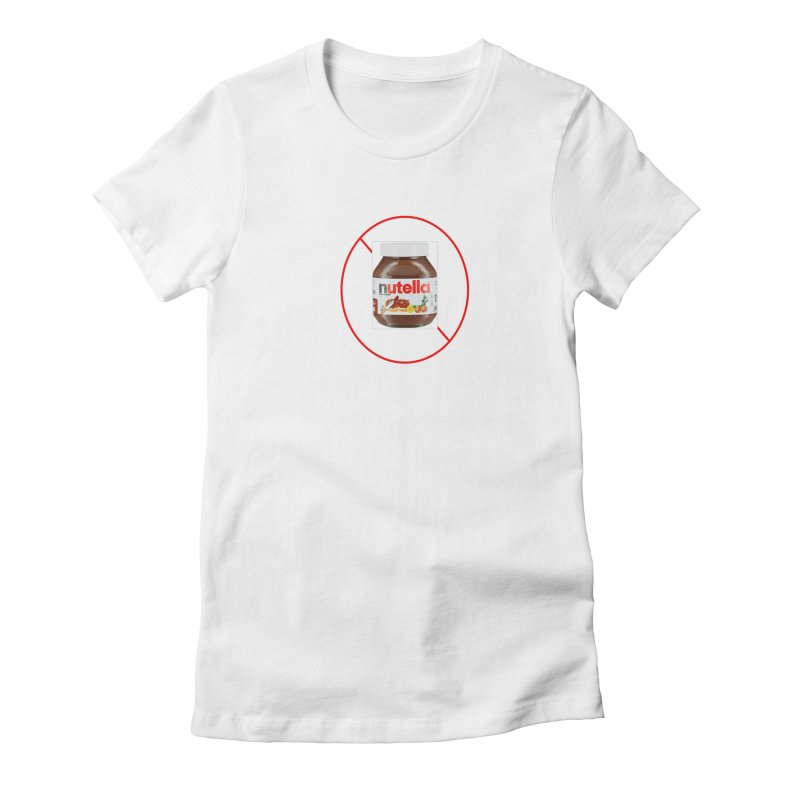 Anti Nutella 2 Women's Fitted T-Shirt by Stop Palm Oil!