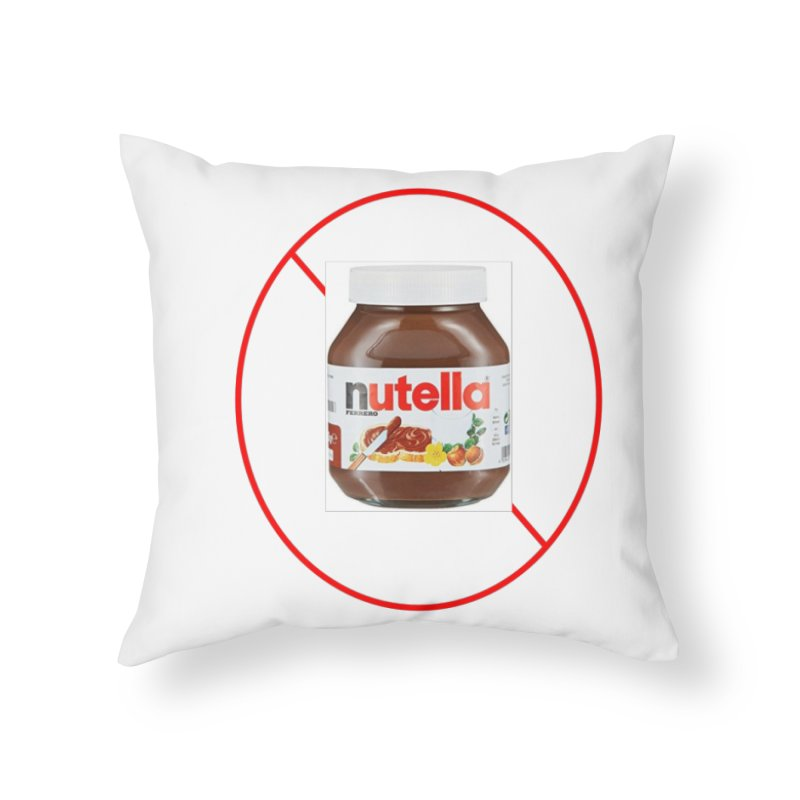 Anti Nutella 2 Home Throw Pillow by Stop Palm Oil!