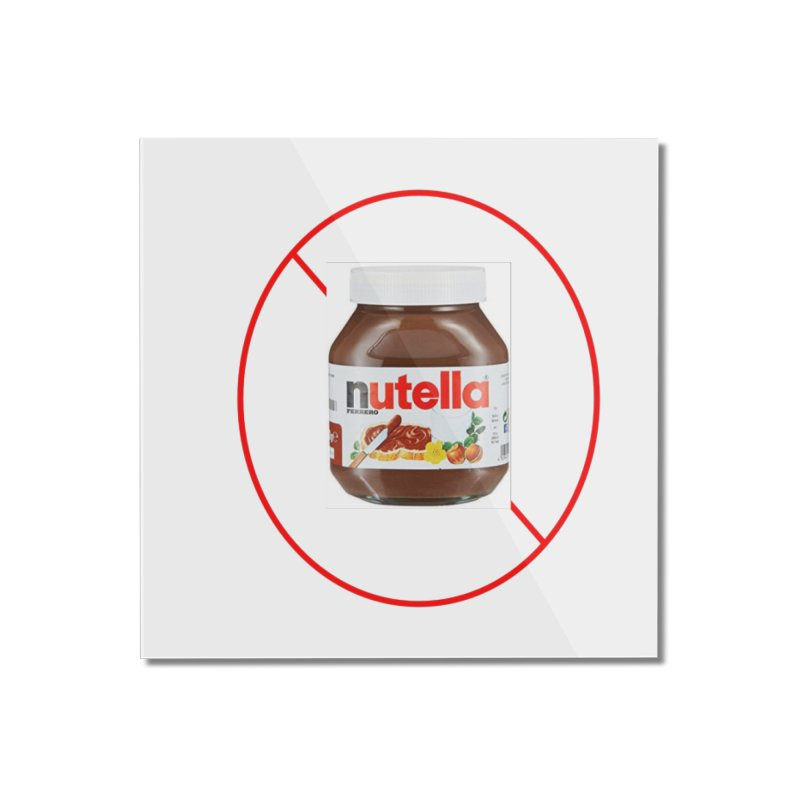 Anti Nutella 2 Home Mounted Acrylic Print by Stop Palm Oil!