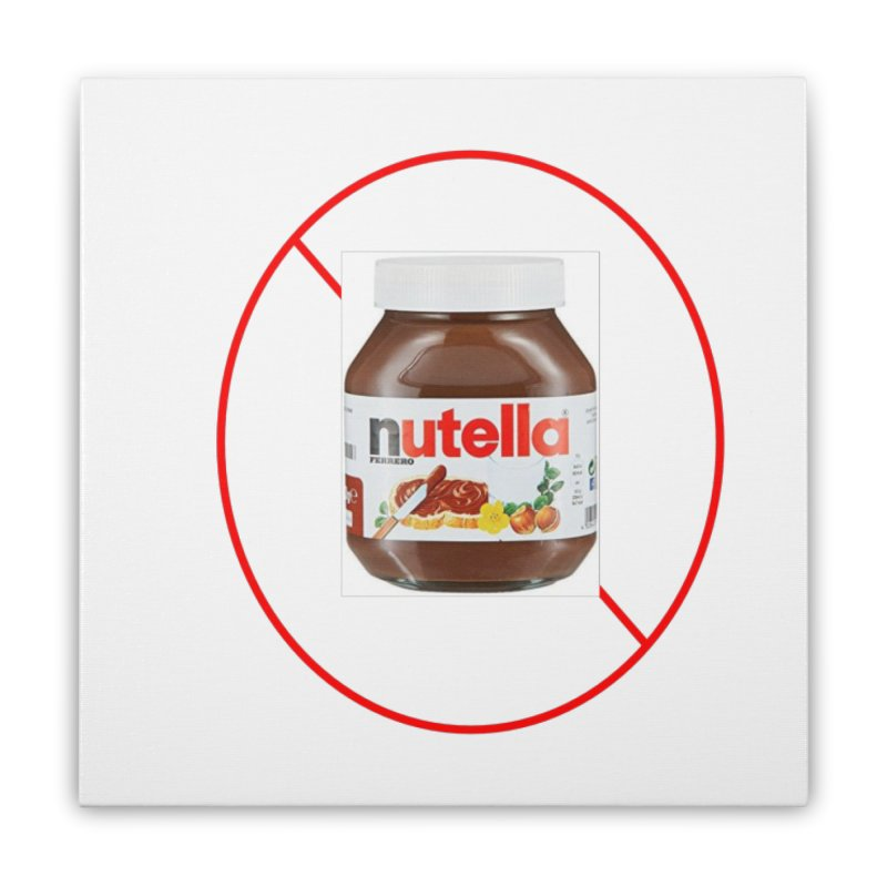 Anti Nutella 2 Home Stretched Canvas by Stop Palm Oil!