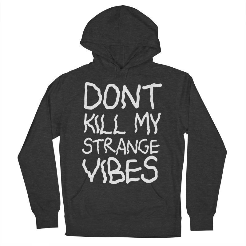 STRANGE VIBES in Men's Pullover Hoody Smoke by strangefiction's Shop