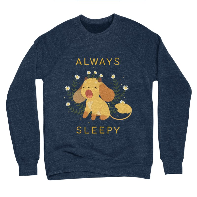 Always Sleepy Women's Sponge Fleece Sweatshirt by StrangelyKatie's Store