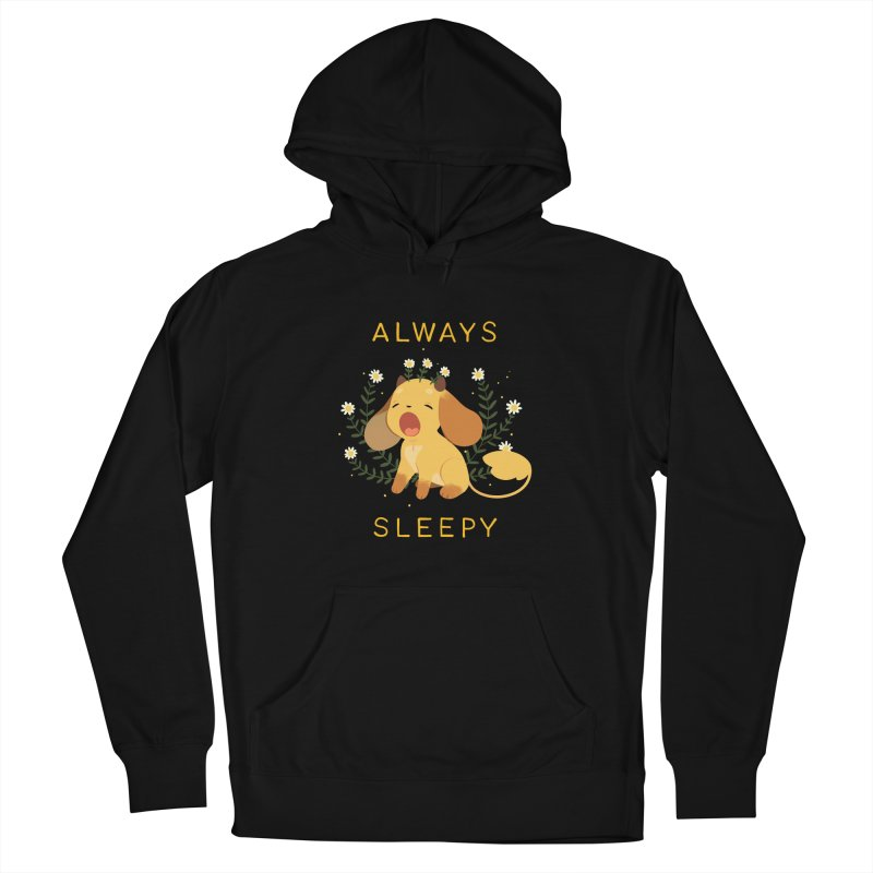 Always Sleepy Women's Pullover Hoody by StrangelyKatie's Store
