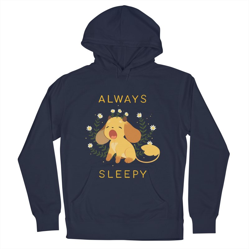 Always Sleepy Women's French Terry Pullover Hoody by StrangelyKatie's Store