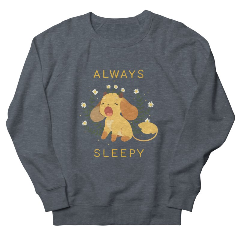 Always Sleepy Men's French Terry Sweatshirt by StrangelyKatie's Store