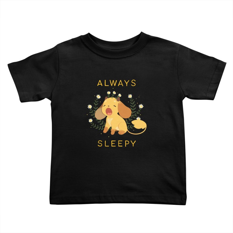 Always Sleepy Kids Toddler T-Shirt by StrangelyKatie's Store