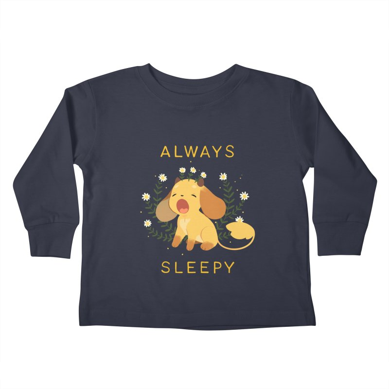 Always Sleepy Kids Toddler Longsleeve T-Shirt by StrangelyKatie's Store