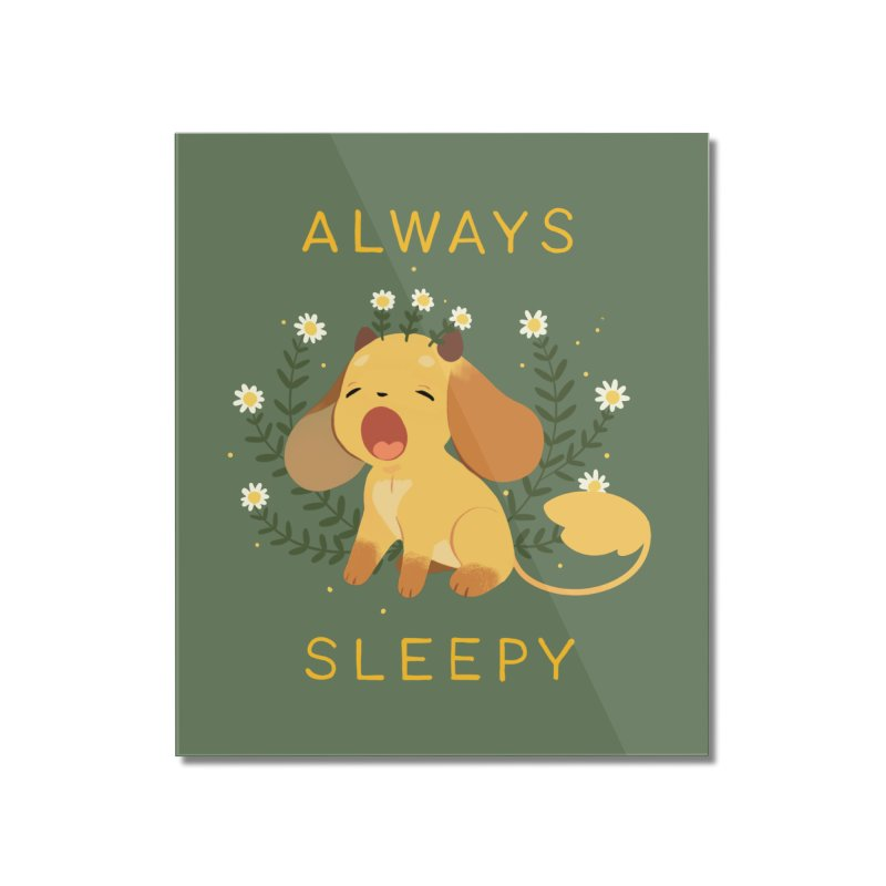 Always Sleepy Home Mounted Acrylic Print by StrangelyKatie's Store
