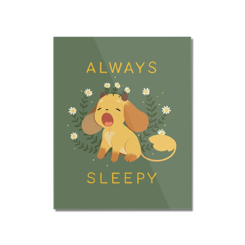 Always Sleepy Home Mounted Acrylic Print by StrangelyKatie's Store