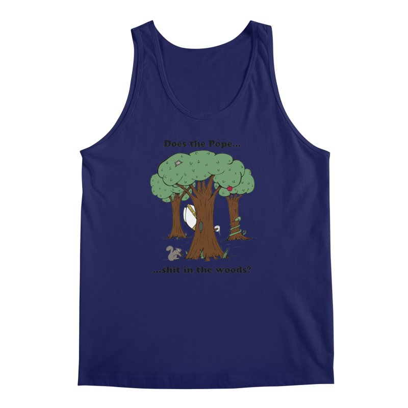 Does the Pope Sh*t in the woods? Men's Regular Tank by Strange Menagerie