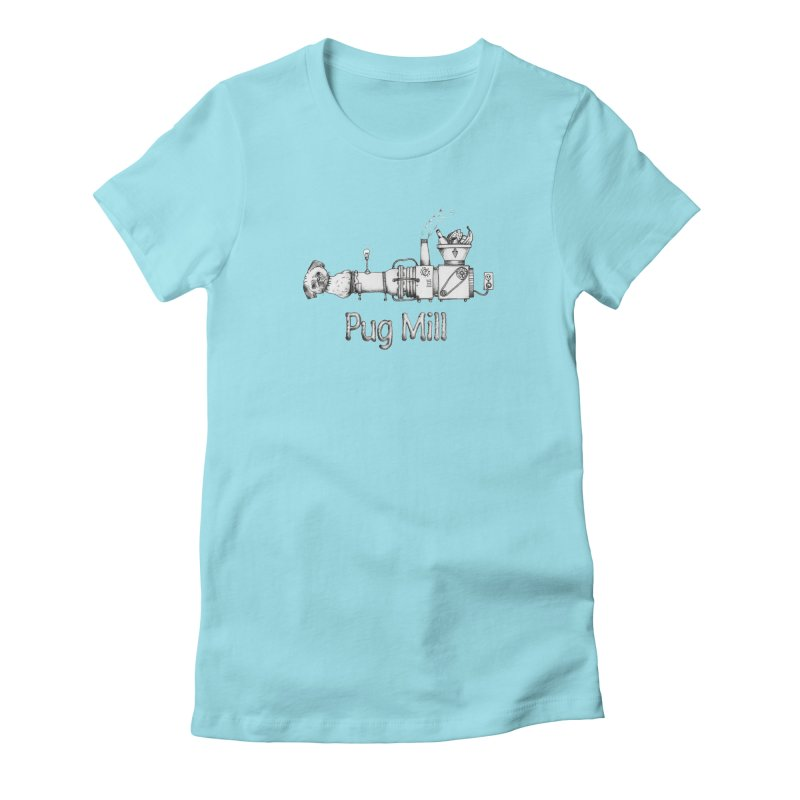 Pug Mill Women's Fitted T-Shirt by Strange Menagerie