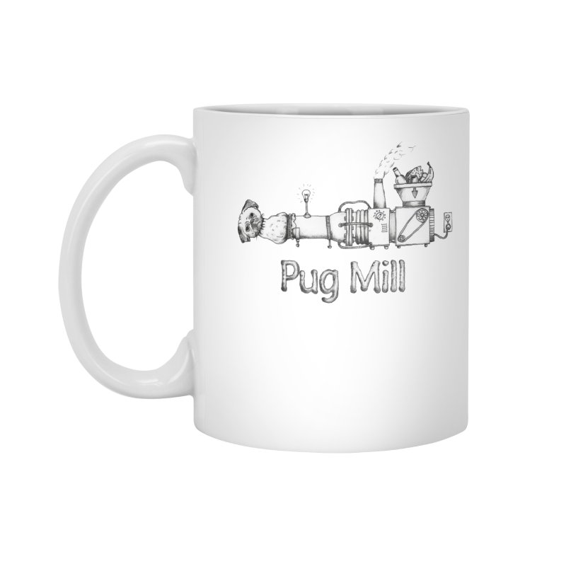 Pug Mill Accessories Mug by Strange Menagerie