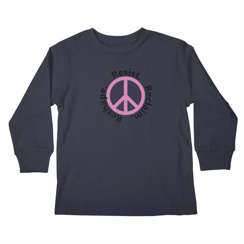 Resist. Reclaim. Reshape Kids Longsleeve T-Shirt by Strange Menagerie
