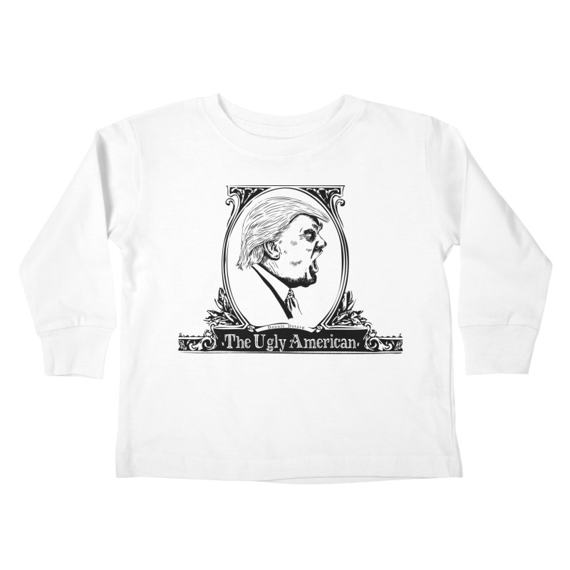 The Ugly American Kids Toddler Longsleeve T-Shirt by Strange Menagerie