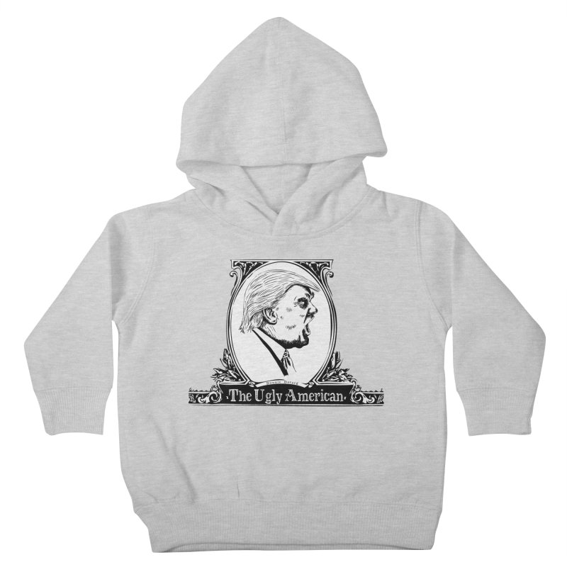 The Ugly American Kids Toddler Pullover Hoody by Strange Menagerie