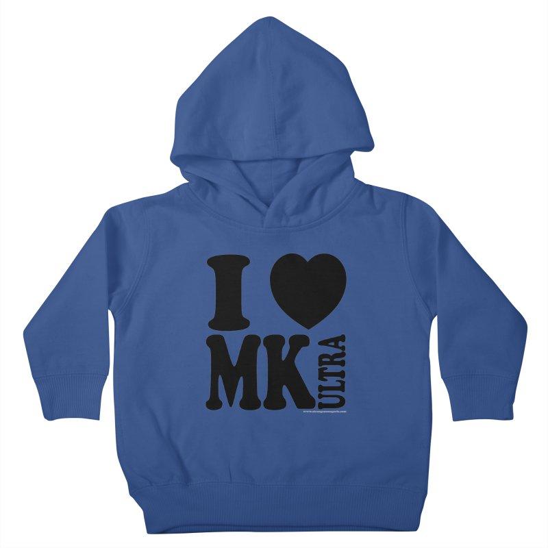 I Heart MK Ultra Kids Toddler Pullover Hoody by Strange Menagerie