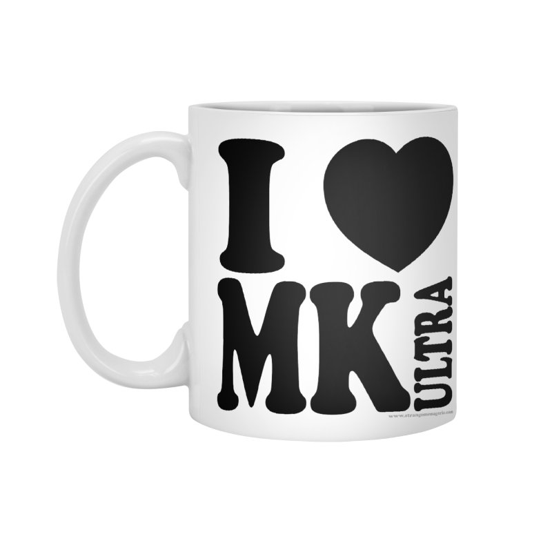 I Heart MK Ultra Accessories Mug by Strange Menagerie