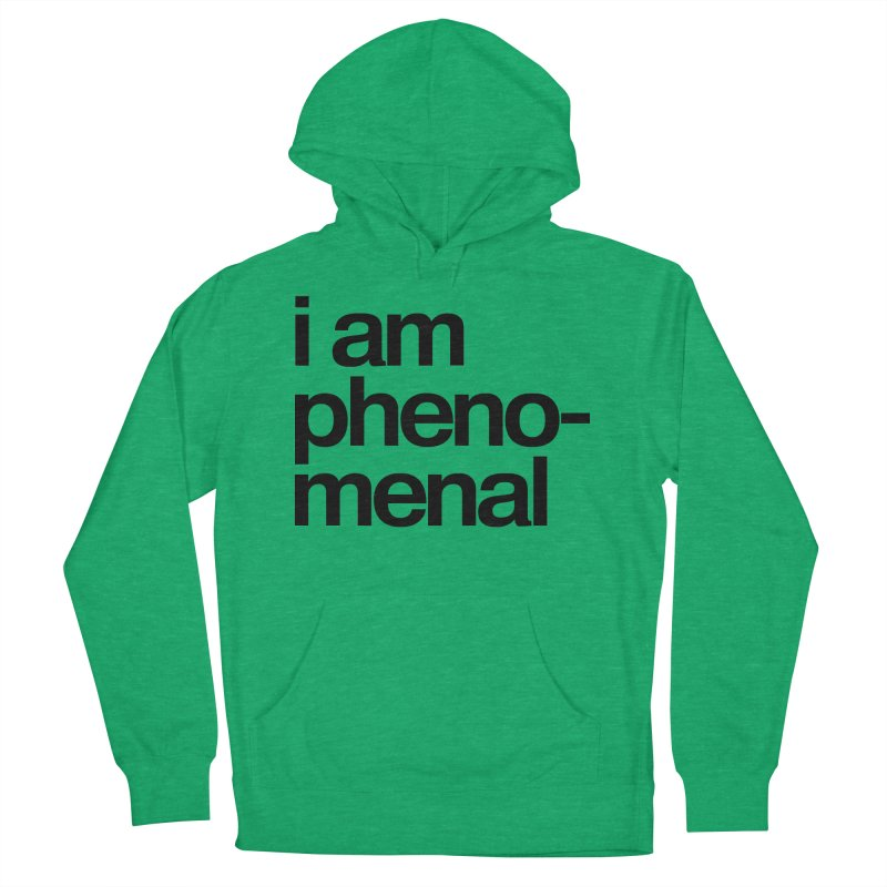 i am phenomenal Men's Pullover Hoody by omelette