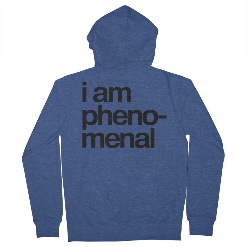 i am phenomenal Men's Zip-Up Hoody by omelette