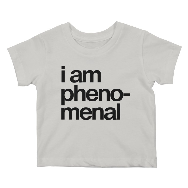 i am phenomenal Kids Baby T-Shirt by omelette