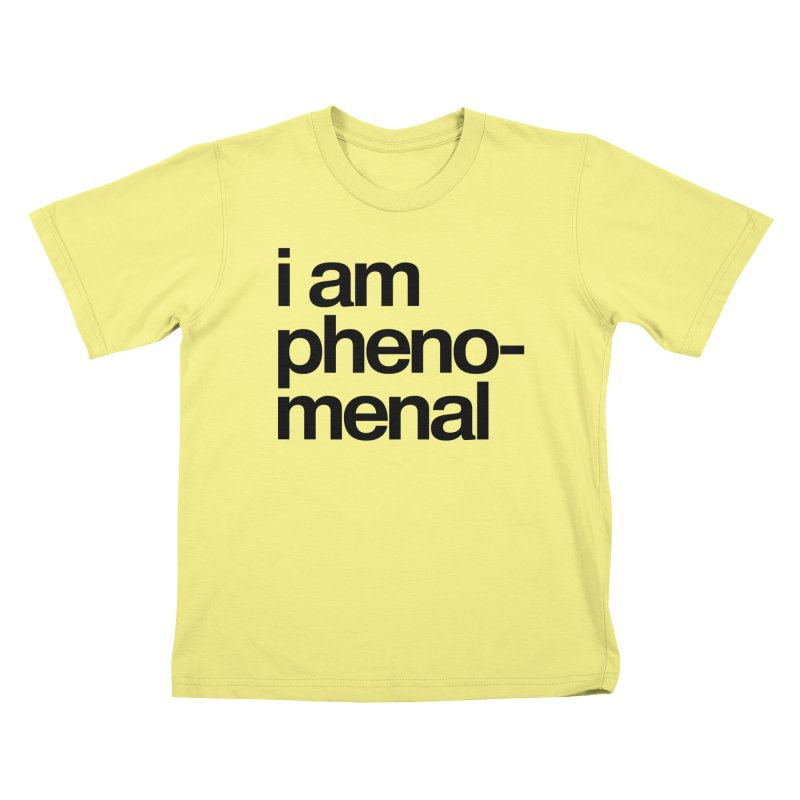 i am phenomenal Kids T-shirt by omelette