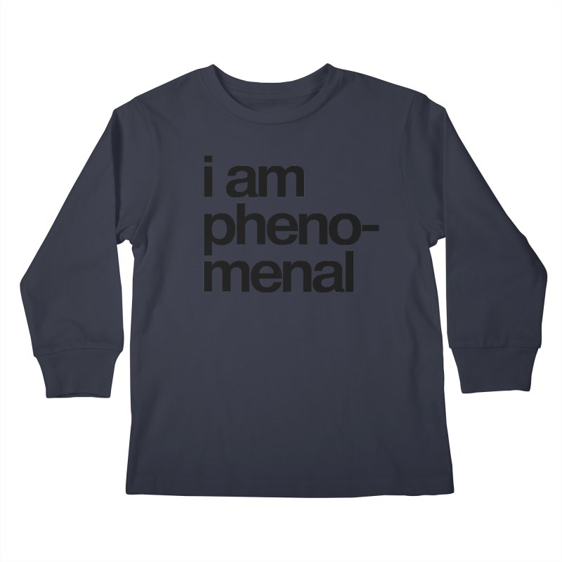 i am phenomenal Kids Longsleeve T-Shirt by omelette