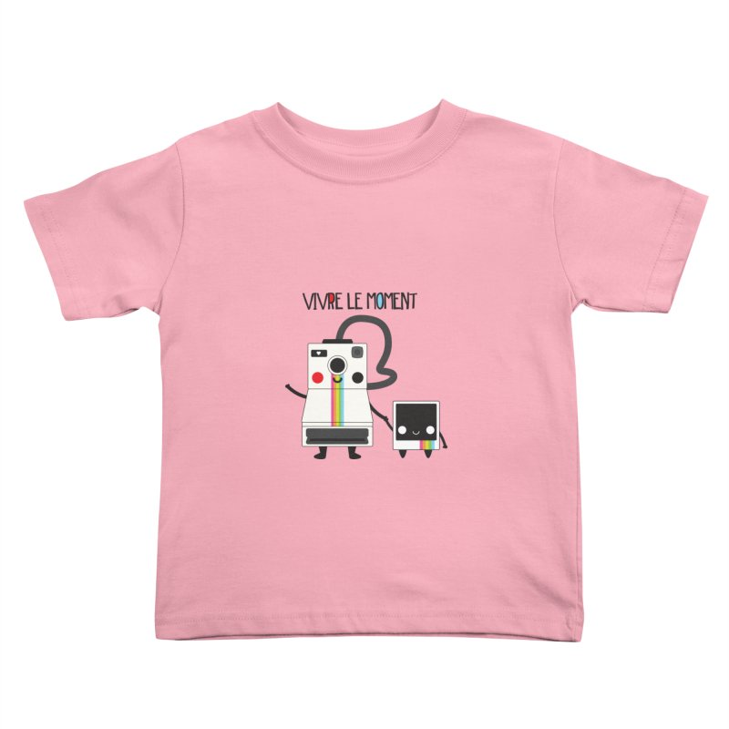 Vivre Le Moment Kids Toddler T-Shirt by strawberrystyle's Artist Shop