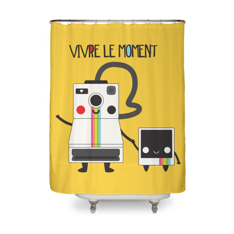 Vivre Le Moment Home Shower Curtain by strawberrystyle's Artist Shop