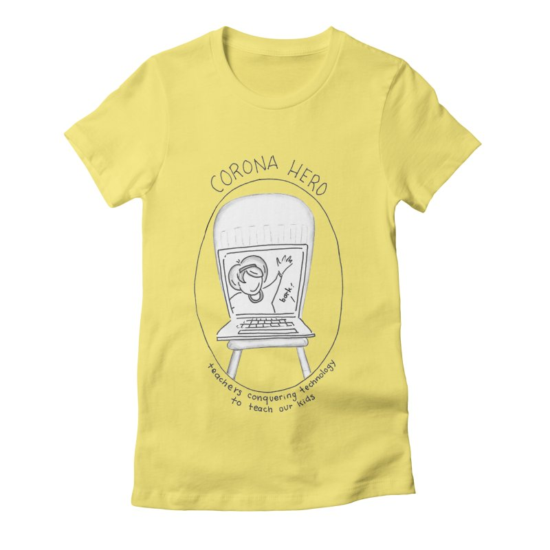 Teacher Hero Women's T-Shirt by stresscartooning's Artist Shop