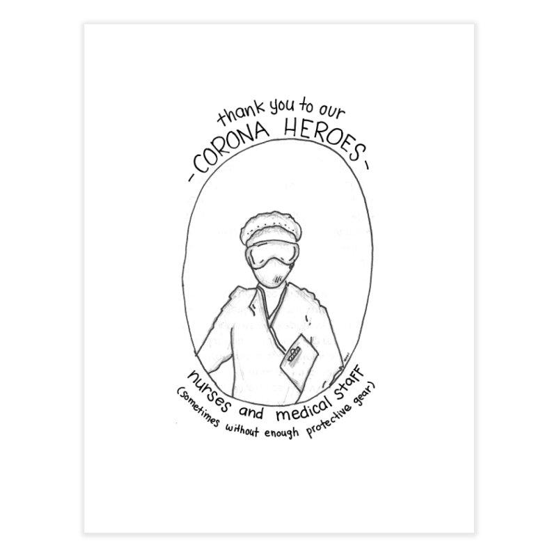 Nurse Hero Home Fine Art Print by stresscartooning's Artist Shop