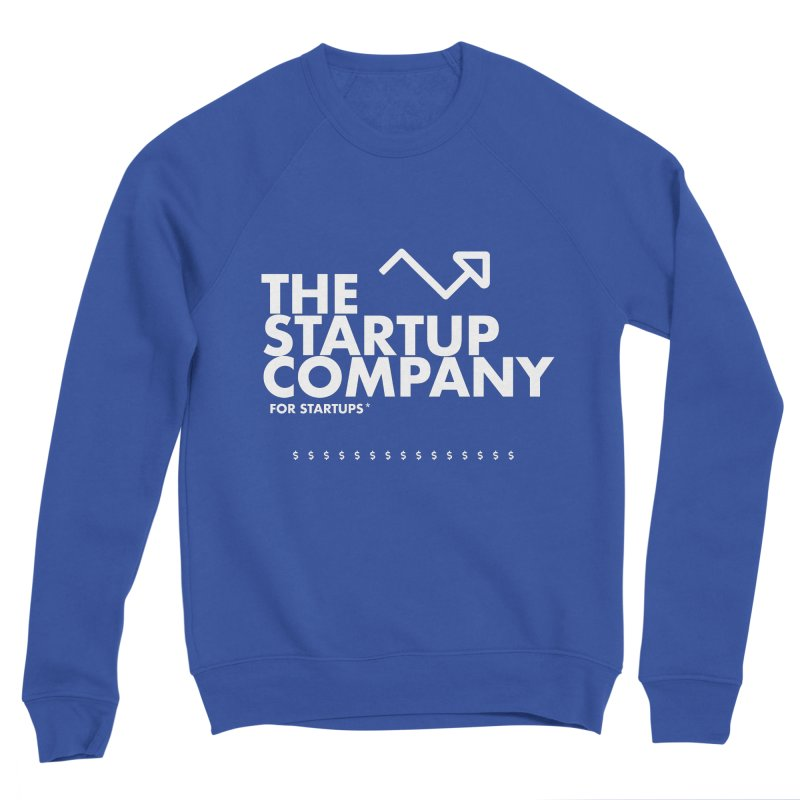 The Startup Company* Men's Sweatshirt by STRIHS