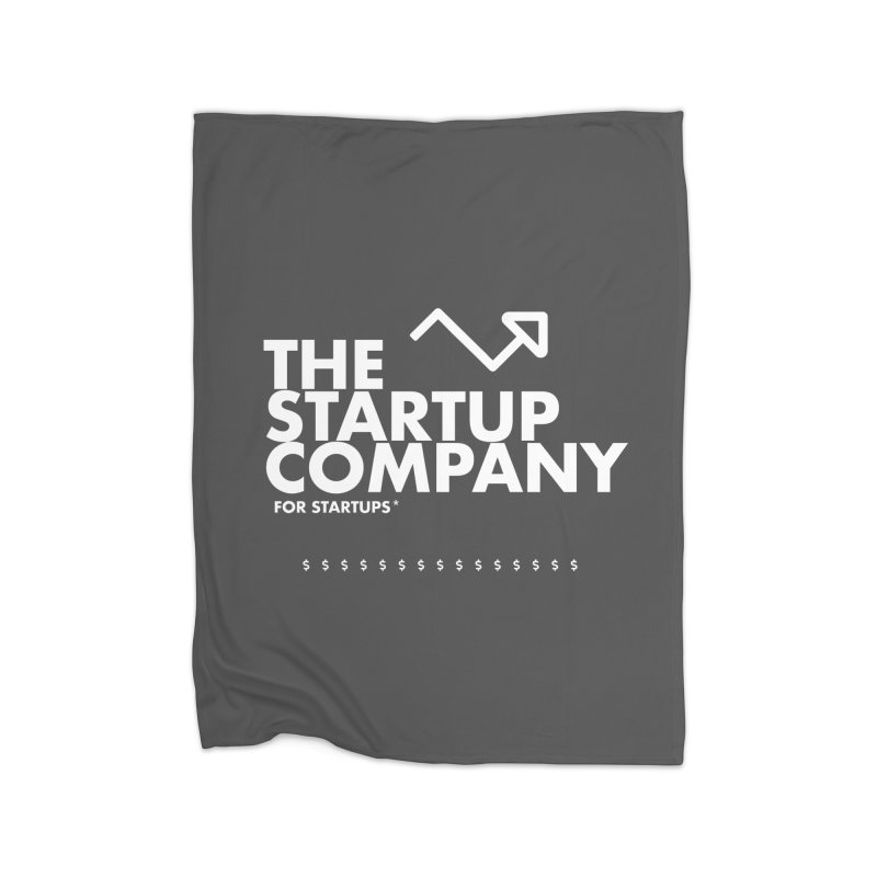 The Startup Company* Home Blanket by STRIHS
