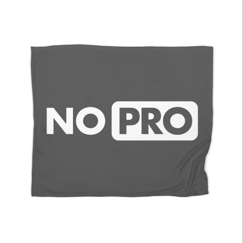 NO PRO Home Blanket by STRIHS