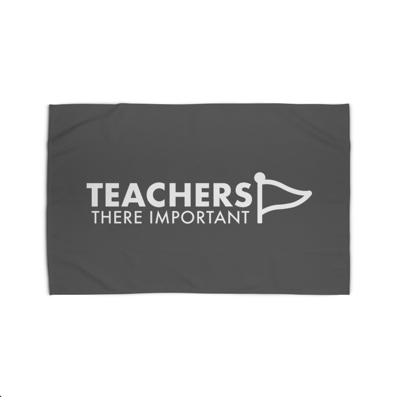 Teachers: There Important Home Rug by STRIHS